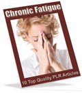 Chronic Fatigue PLR articles
